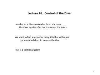 Lecture 26.  Control of the Diver