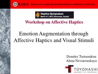 Emotion Augmentation through Affective  Haptics  and Visual Stimuli