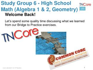 Study Group 6 - High School Math (Algebra 1 & 2, Geometry)