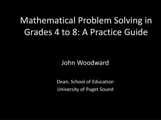Mathematical Problem Solving in Grades 4 to 8: A Practice Guide