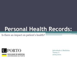 Personal Health Records :