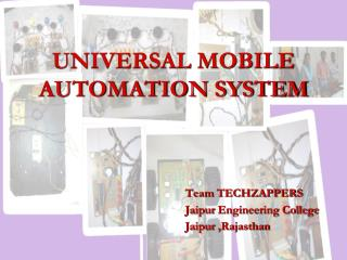 UNIVERSAL MOBILE AUTOMATION SYSTEM