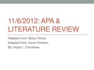 11/6/2012: APA & Literature Review