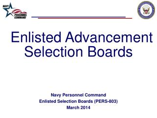 Enlisted Advancement  Selection Boards Navy Personnel Command Enlisted Selection Boards (PERS-803)