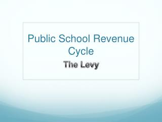Public School Revenue Cycle