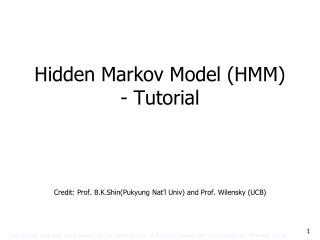 Hidden Markov  Model (HMM)  - Tutorial