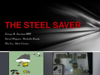 THE STEEL SAVER