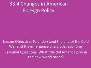33.4 Changes in American Foreign Policy