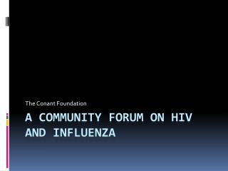 A community forum on HIV and Influenza