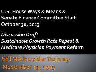 SETMA Provider Training  November 19, 2013