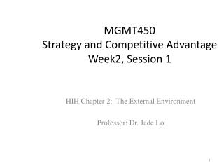 MGMT450 Strategy and Competitive Advantage Week2, Session 1