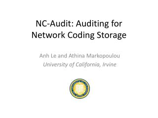 NC-Audit: Auditing for  Network Coding Storage