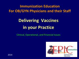 Delivering  Vaccines  in your Practice