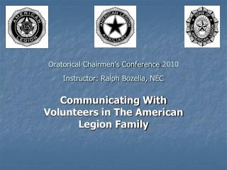 Communicating With Volunteers in The American Legion Family