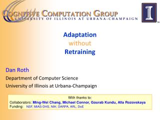 Adaptation without Retraining