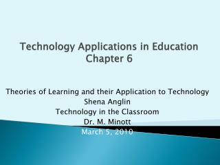 Technology Applications in Education Chapter 6