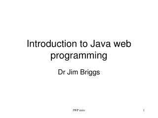 Introduction to Java web programming