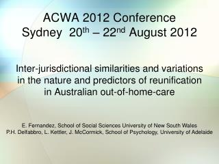 ACWA 2012 Conference                         Sydney  20 th  – 22 nd  August 2012