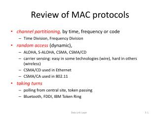 Review of  MAC protocols