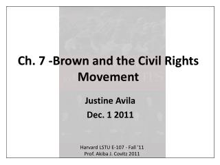 Ch. 7 -Brown and the Civil Rights Movement