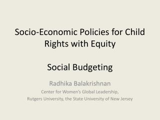 Socio-Economic Policies for Child Rights with Equity Social Budgeting