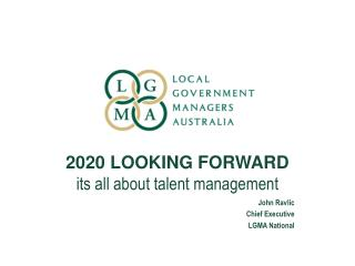 2020 LOOKING FORWARD its all about talent management