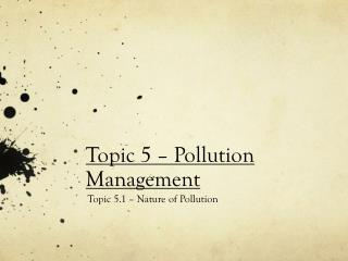 Topic 5 – Pollution Management