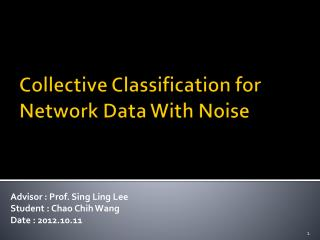 Collective Classification for Network Data With Noise