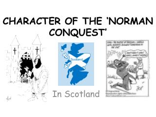CHARACTER OF THE 'NORMAN CONQUEST'