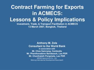 Contract Farming for Exports in ACMECS:  Lessons & Policy Implications Investment, Trade, & Transport Facilitation in AC