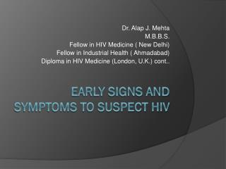 Early Signs and Symptoms to Suspect HIV