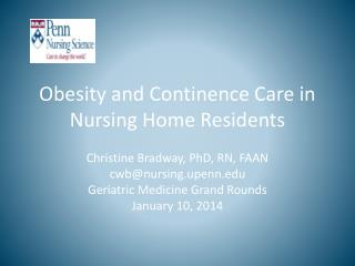 Obesity and Continence Care in Nursing Home Residents