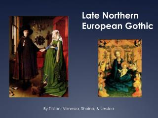 Late Northern European Gothic