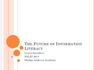 The Future of Information Literacy