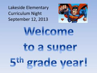 Welcome  to  a super 5 th grade year!