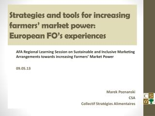 Strategies  and  tools  for  increasing farmers '  market  power:  European FO's experiences