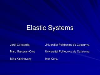 Elastic Systems