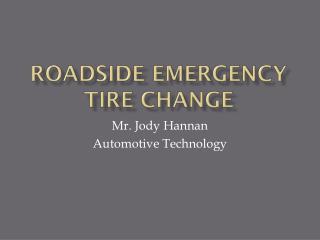 Roadside Emergency Tire Change