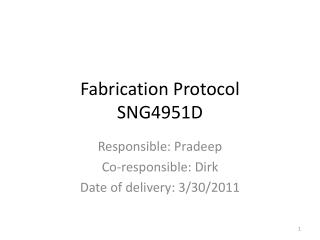 Fabrication Protocol SNG4951D