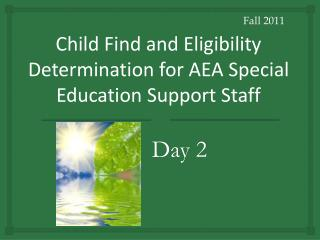 Child Find and Eligibility Determination for AEA Special Education Support Staff