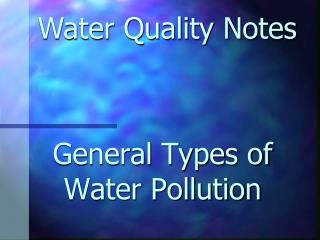 General Types of Water Pollution
