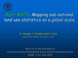 Agro-MAPS : Mapping sub national land use statistics on a global scale