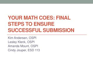 Your Math COEs: Final Steps to Ensure Successful Submission