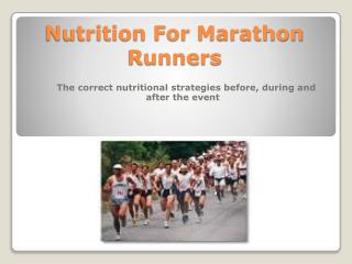 Nutrition For Marathon Runners
