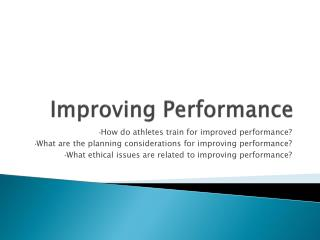 Improving Performance
