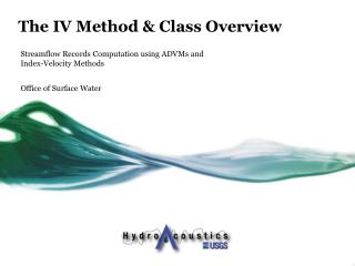 The IV Method & Class Overview