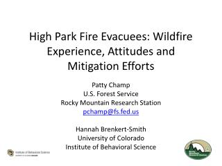 High Park Fire Evacuees: Wildfire Experience, Attitudes and  Mitigation Efforts