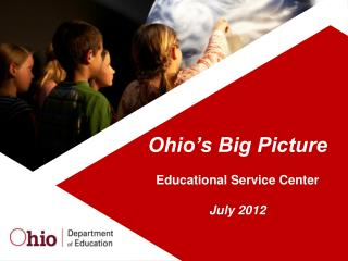 Ohio's Big Picture Educational Service Center July 2012