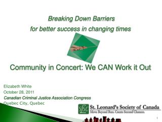 Breaking Down Barriers for better success in changing times