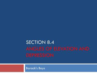 SECTION 8.4 Angles of elevation and depression